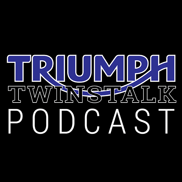 Triumph TwinsTalk Podcast – Episode 1